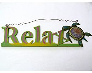 Relax Sign with Wood Cut Out Letters with a Metal Sea Turtle