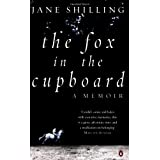 The Fox in the Cupboard: A Memoirby Jane Shilling