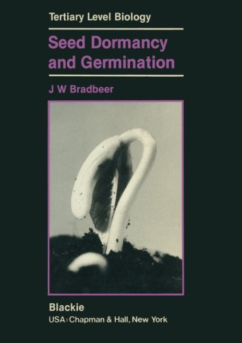 Seed Dormancy and Germination (Tertiary Level Biology)