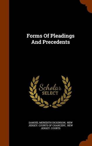 Forms Of Pleadings And Precedents