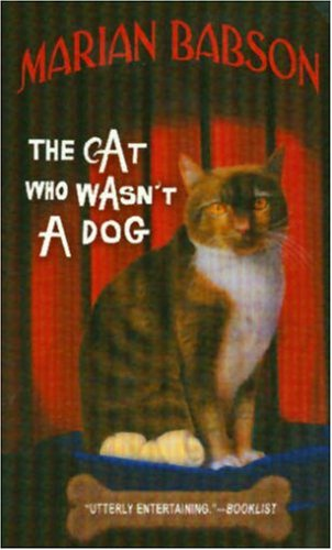The Cat Who Wasn't a Dog, Marian Babson