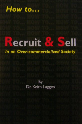 how-torecruit-sell-in-an-over-commercialized-society