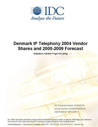 Denmark IP Telephony 2004 Vendor Shares and 2005-2009 Forecast Martin Hingley