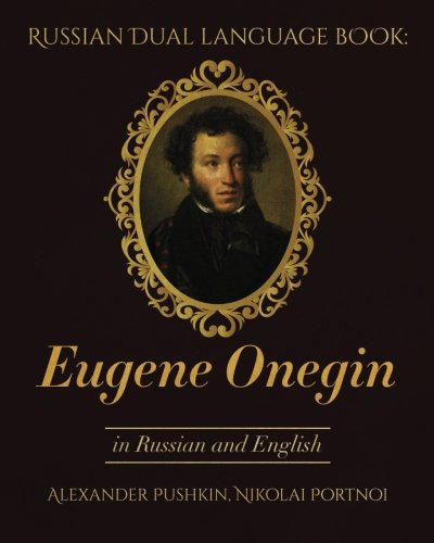 an introduction to the literary analysis of eugene onegin Nabokov's pushkin  but a literary artist in both with an unusual sensitivity to the finer shadings of  introduction: eugene onegin the translation,.