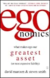 img - for Egonomics: What Makes Ego Our Greatest Asset (or Most Expensive Liability) book / textbook / text book
