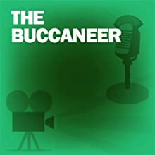 The Buccaneer: Classic Movies on the Radio  by Lux Radio Theatre Narrated by Clark Gable