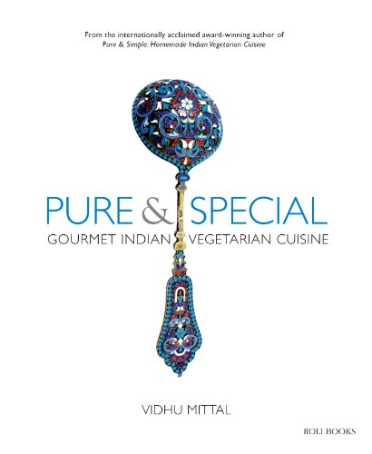 Pure & Special: Indian Vegetarian Party Delights by Vidhu Mittal