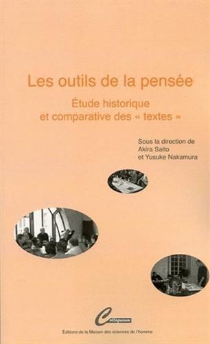 Les outils de la pensée : Etudes historique et comparative des