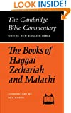 The Books of Haggai, Zechariah and Malachi (Cambridge Bible Commentaries on the Old Testament)