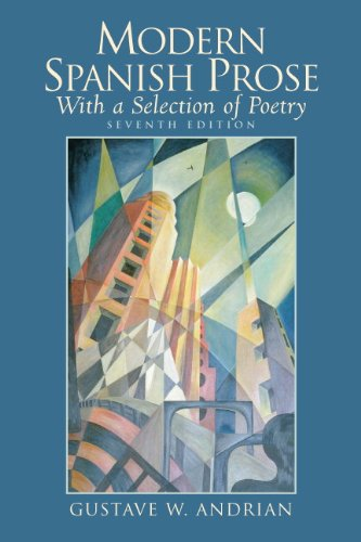 Modern Spanish Prose: With a Selection of Poetry (7th...