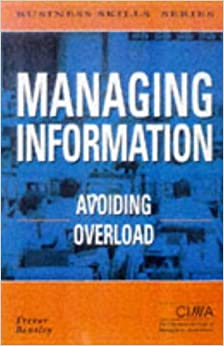 managing information overload essay Managing information overload resources 2016 white paper by marcus p zillman, ms, amha.