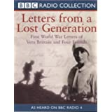 Letters from a Lost Generation: First World War Letters of Vera Brittain and Four Friends (BBC Radio Collection) ~ Vera Brittain