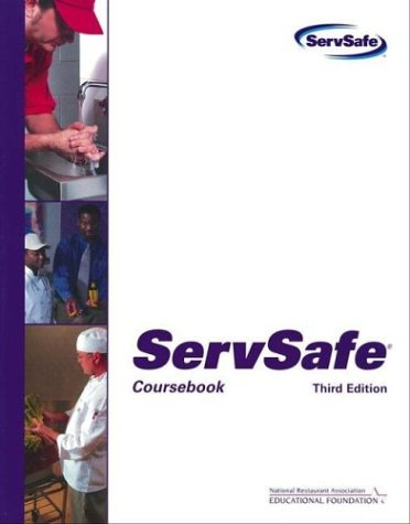 ServSafe: Coursebook with the Scantron Certification Exam Form, National Restaurant Association