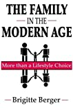 The Family in the Modern Age: More than a Lifestyle Choice