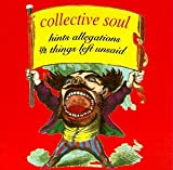 Collective Soul - Hints, Allegations, And Things Left Unsaid