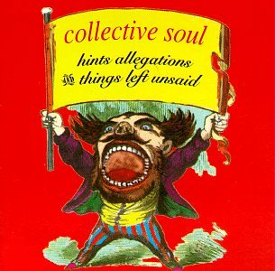 Collective Soul - Hints Allegations and Things - Zortam Music
