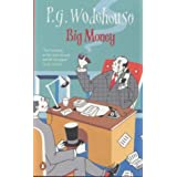 Big Moneyby P. G. Wodehouse