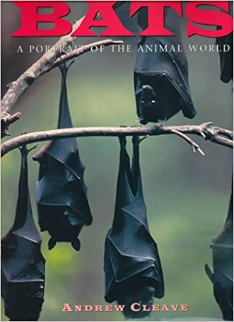 Bats (A Portrait of the Animal World) written by Andrew Cleave