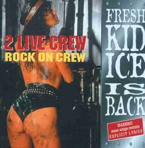 2 live crew rock on crew fresh kid ice is back. Black Bedroom Furniture Sets. Home Design Ideas