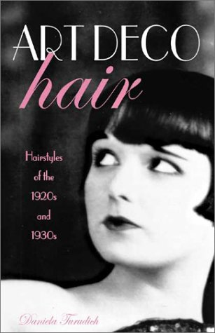 Art Deco Hair: Hairstyles of the 1920s and 1930s