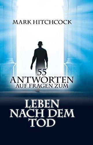 55 Antworten auf Fragen zum Leben nach dem Tod von Karl-Heinz Vanheiden
