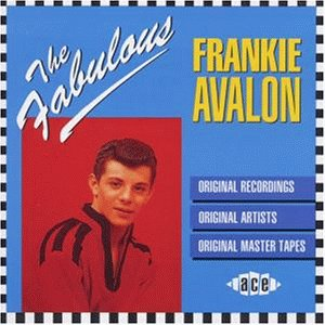 Frankie Avalon - The Fabulous Frankie Avalon - Zortam Music