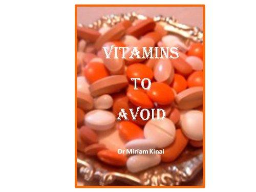 Vitamins To Avoid (Natural Health Book 5)