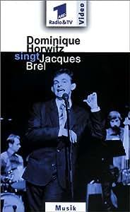 Dominique Horwitz singt Jacques Brel [VHS]