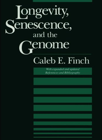 Longevity, Senescence, And The Genome (The John D. And Catherine T. Macarthur Foundation Series On Mental Health And De)