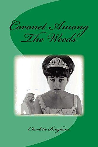 Coronet Among The Weeds