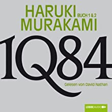 1Q84 (Buch 1 & 2) Hörbuch von Haruki Murakami Gesprochen von: David Nathan