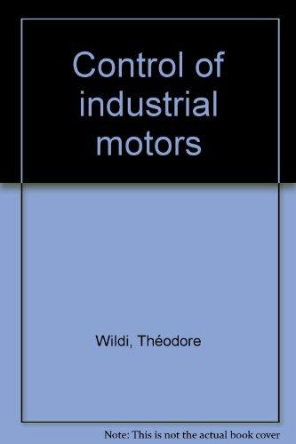 Control Of Industrial Motors