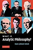 img - for By Hans-Johann Glock - What is Analytic Philosophy?: 1st (first) Edition book / textbook / text book