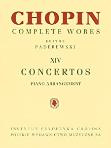 Concertos: Piano Reduction for Two Pianos Chopin Complete Works Vol. XIV by Pwm