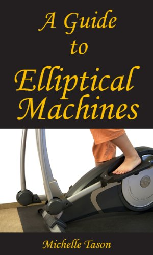 A Guide To Elliptical Machines