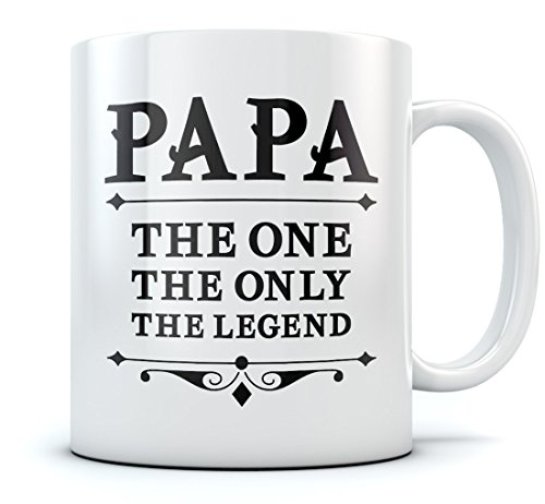 PAPA The One The Only The Legend Coffee Mug Best Father's Day Gift for Dad, Grandpa, Birthday Present for Fathers, Grandpas From Son, Daughter, Wife, Grandkids, Novelty Gift Ceramic Mug 11 Oz. White