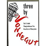 img - for Three By Vonnegut (Cat's Cradle Slaughterhouse-Five Breakfast for Champions) (Cat's Cradle Slaughterhouse-Five Breakfast for Champions) book / textbook / text book