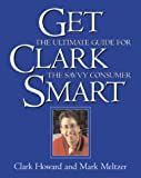 Get Clark Smart: The Ultimate Guide for the Savvy Consumer