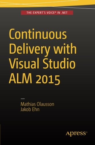 Continuous Delivery  Visual Studio ALM  2015
