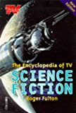 Roger Fulton The Encyclopedia of TV Science Fiction