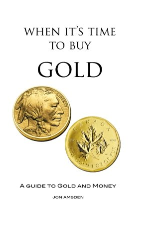 when-its-time-to-buy-gold-a-guide-to-gold-and-money