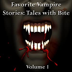 Favorite Vampire Stories: Tales with Bite Audiobook