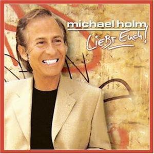 Michael Holm - Liebt Euch - Zortam Music