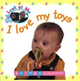 I Love My Toys (Look at Me (Brimax))