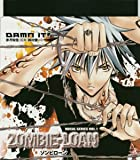 "ZOMBIE-LOAN VOCAL SERIES VOL.1""DAMN IT!"""