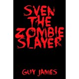Sven the Zombie Slayer