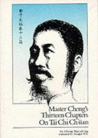 Master Cheng's Thirteen Chapters on Tai Chi Ch'üan