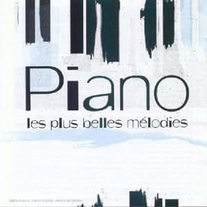 Piano, les plus belles mélodies