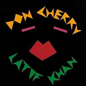 Don Cherry - 癮 - 时光忽快忽慢,我们边笑边哭!
