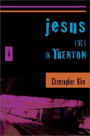 Image for Jesus Lives in Trenton : A Novel